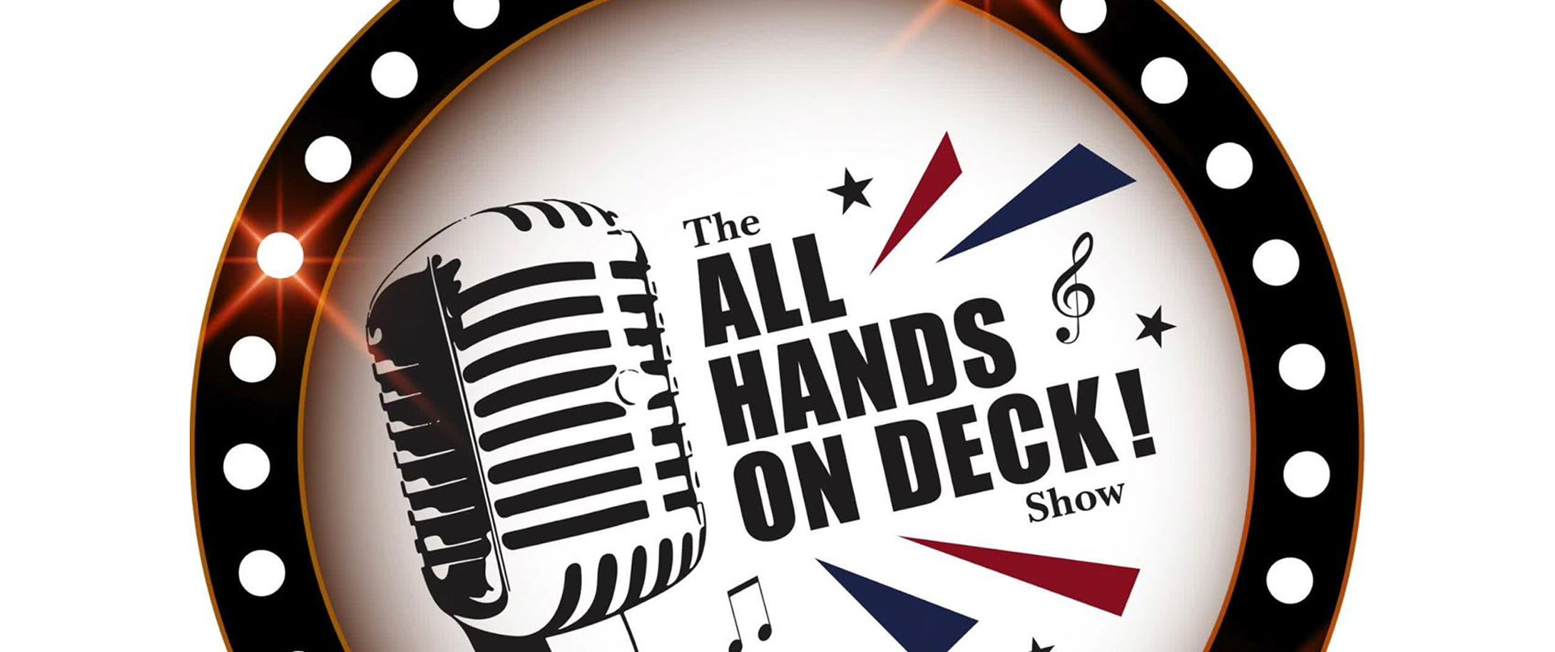 All Hands On Deck! Show - POSTPONED