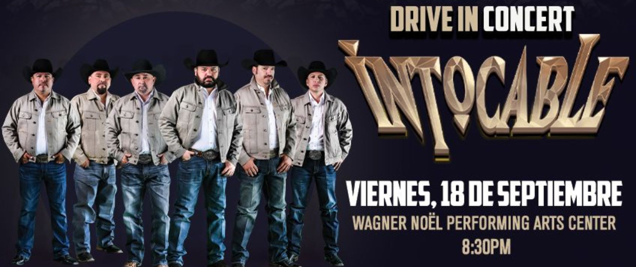 NEW DATE Intocable - Drive In Concert
