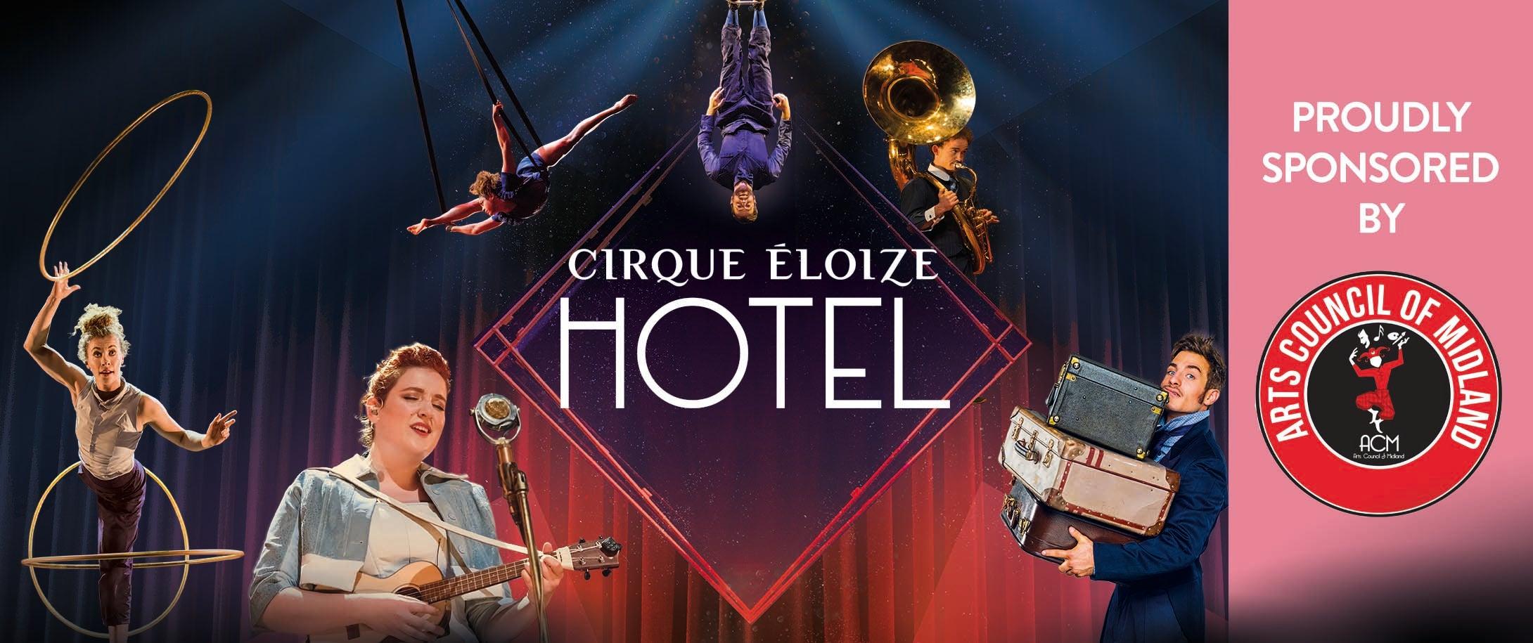 Cirque Éloize Hotel