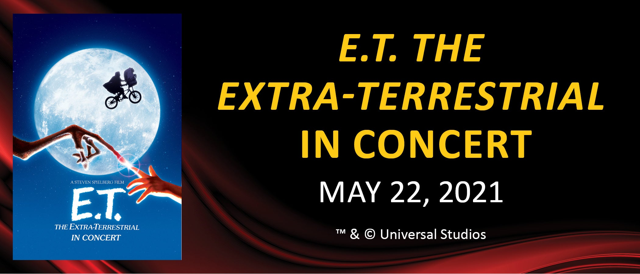 NEW DATE - E.T. The Extra-Terrestrial In Concert