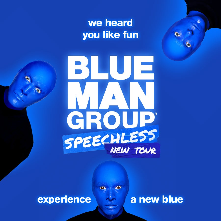 Blue Man Group - Broadway in the Basin