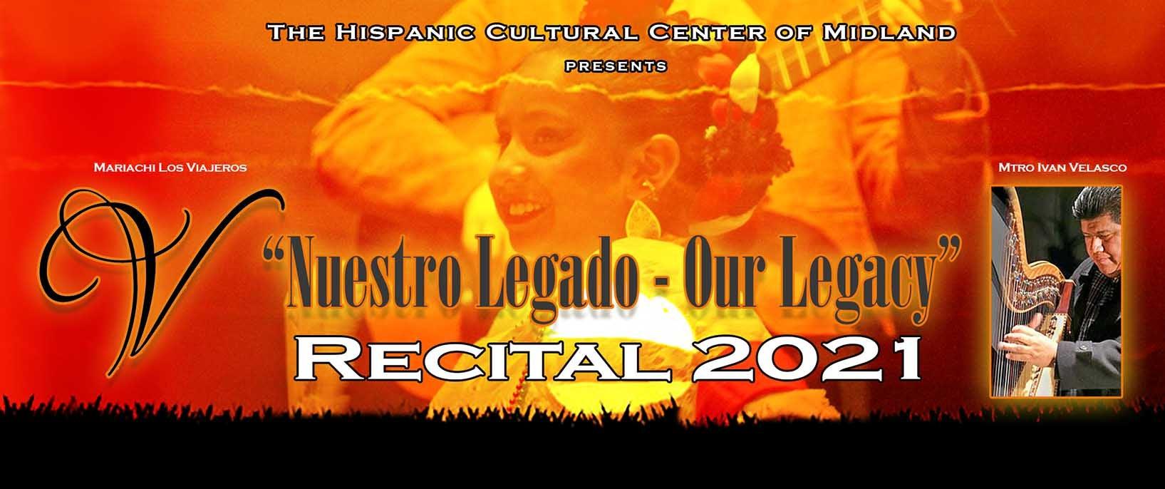 Nuestro Legado - Our Legacy 2021 Recital