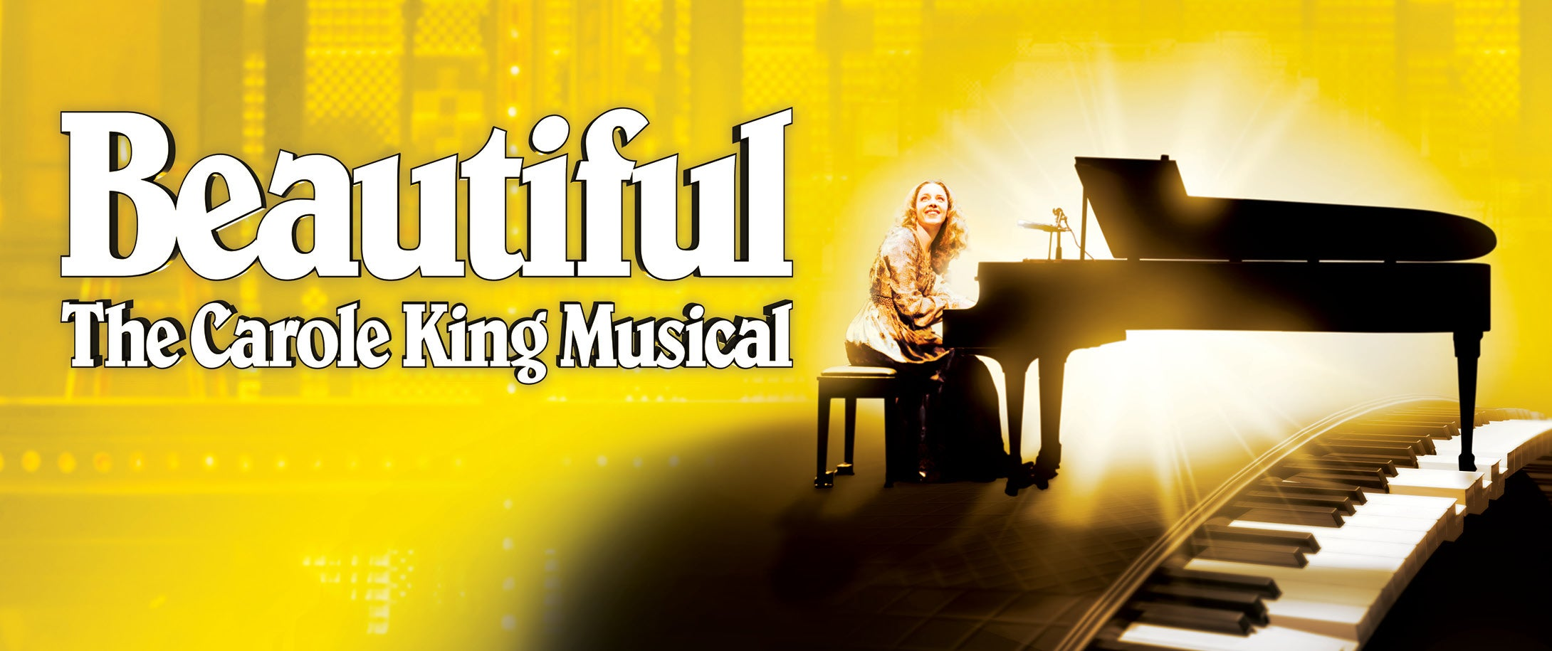 NEW DATE - Beautiful The Carole King Musical - Broadway In The Basin
