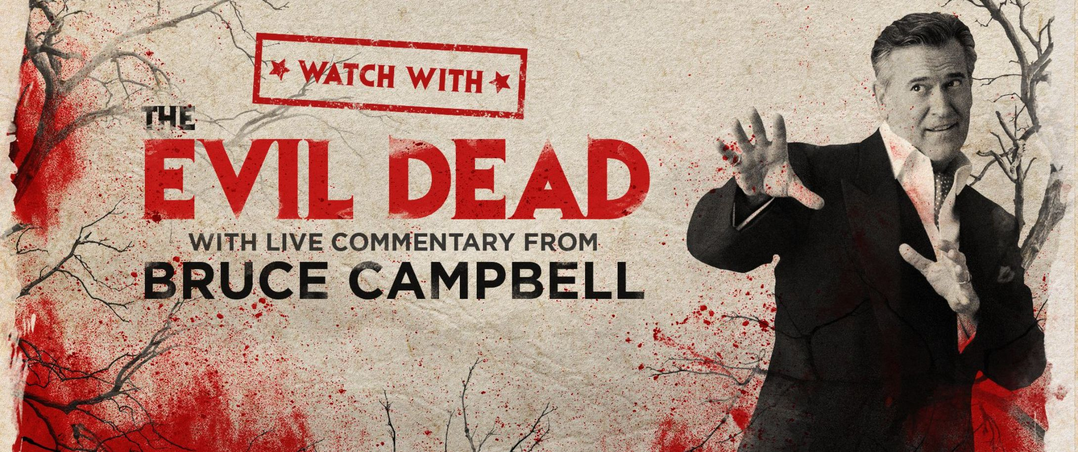 Watch THE EVIL DEAD with Bruce Campbell