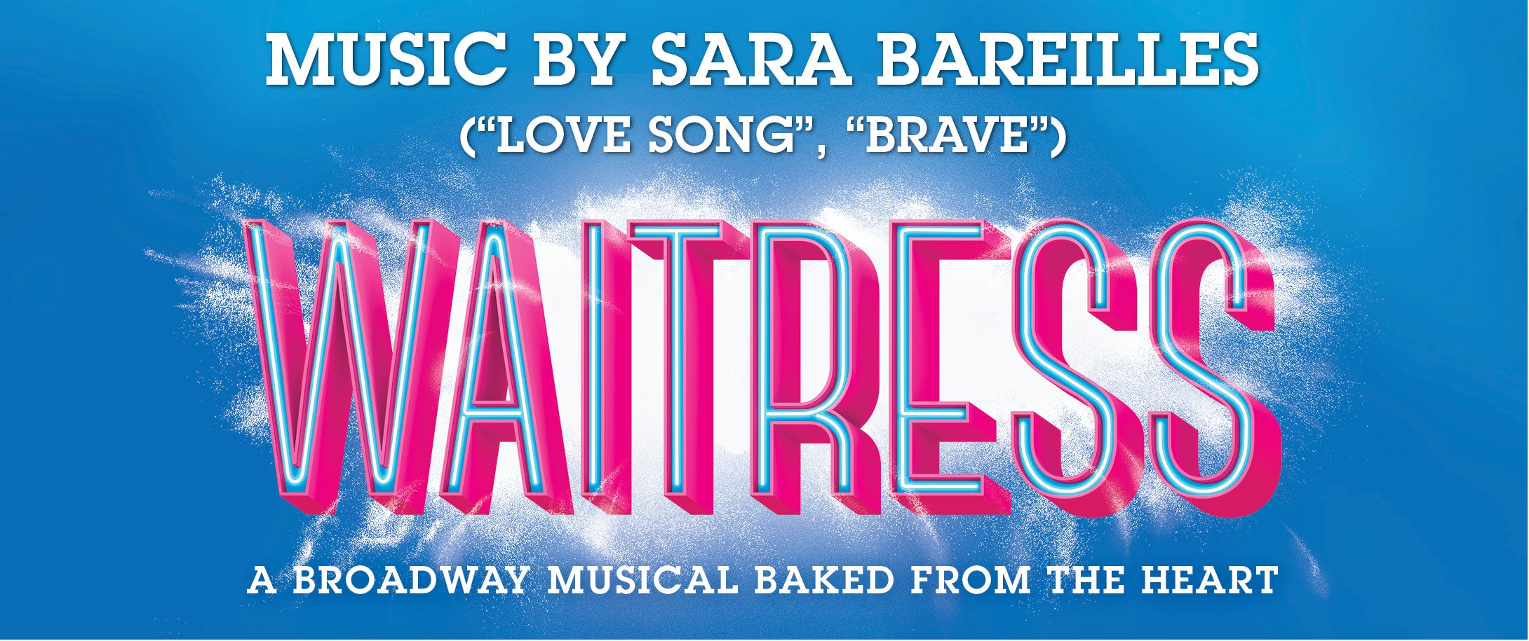 NEW DATE - Waitress - Broadway In The Basin